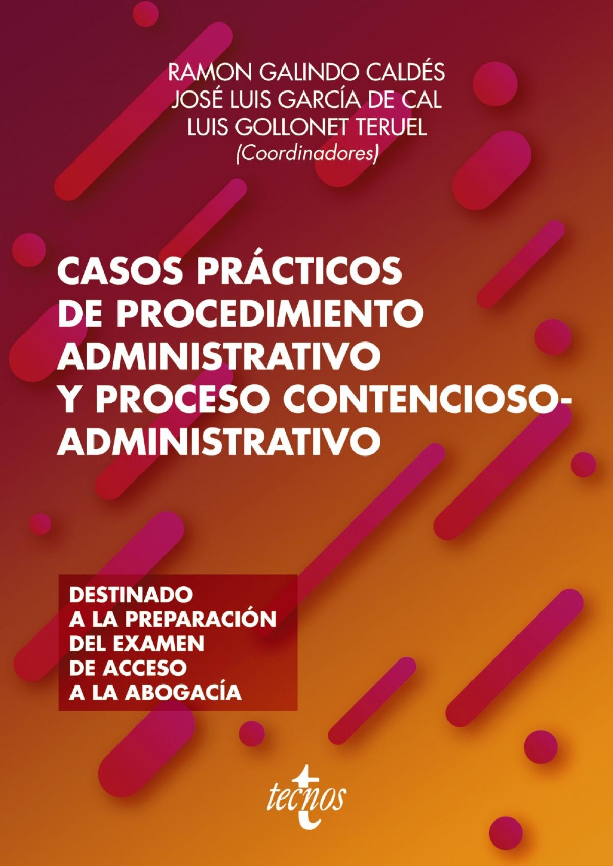 Casos prácticos de procedimiento administrativo y proceso contencioso-administrativo