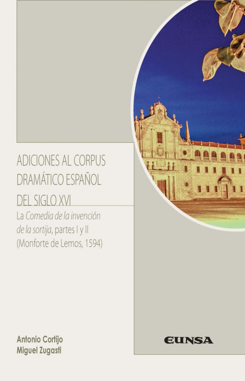 ADICIONES AL CORPUS DRAMÁTICO ESPAÑOL EN EL SIGLO XVI