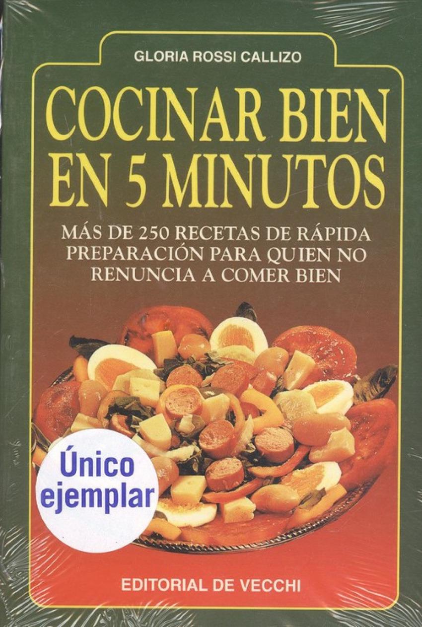 Cocinar bien en 5 minutos