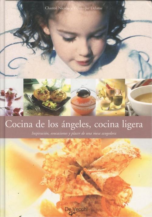 Cocina de los ángeles, cocina ligera