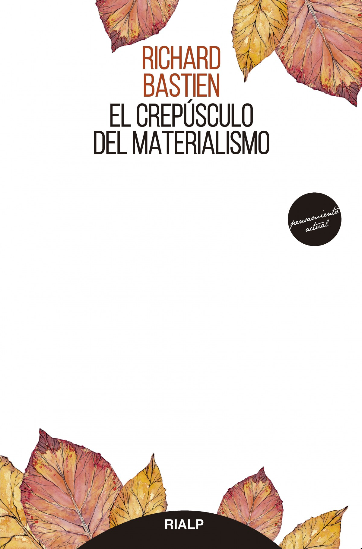 El crepúsculo del materialismo