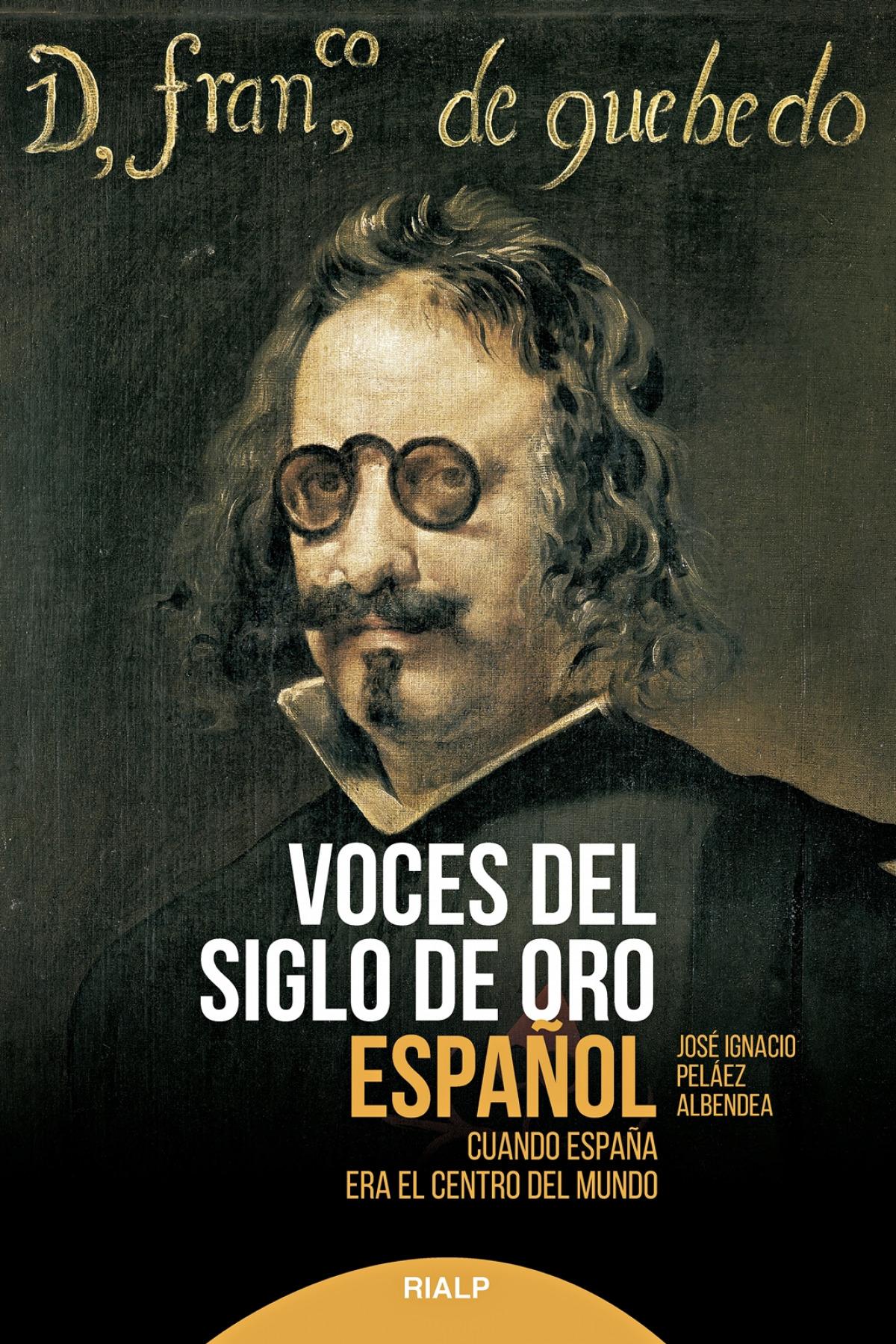 VOCES DEL SIGLO DE ORO ESPAÑOL