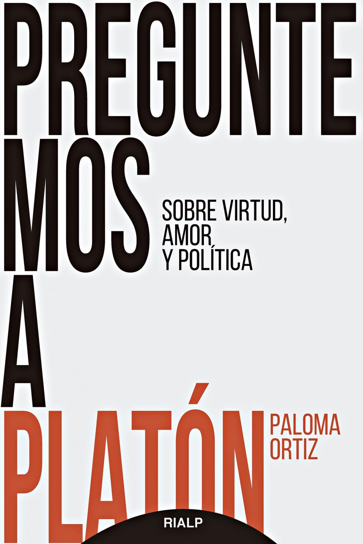 Preguntemos a Platón