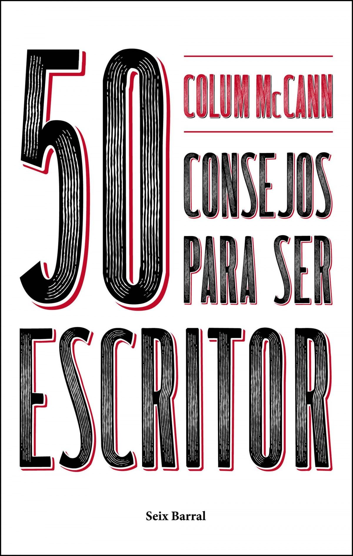 50 CONSEJOS IMPRESCINDIBLES PARA SER ESCRITOR