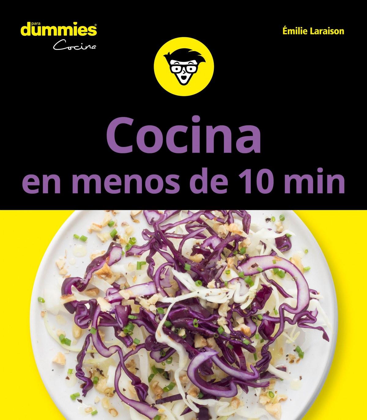 COCINAR EN MENOS DE 10 MINUTOS PARA DUMMIES