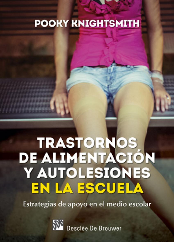 TRASTORNOS DE ALIMENTACION Y AUTOLESIONES EN LA ESCUELA