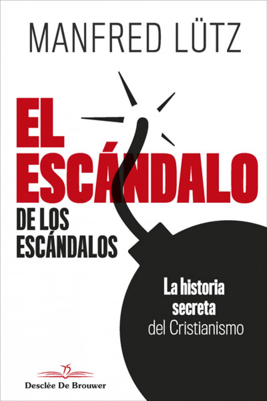 EL ESCÁNDALO DE LOS ESCANDALOS