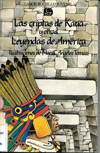 LAS CRIPTAS DE KAUA Y OTRAS LEYENDAS DE AMERICA