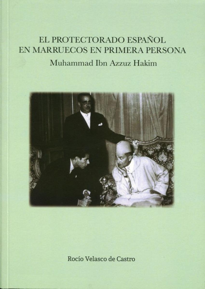 EL PROTECTORADO ESPAÑOL EN MARRUECOS EN PRIMERA PERSONA