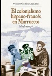 Colonialismo hispano-frances en marruecos, 1898-1927