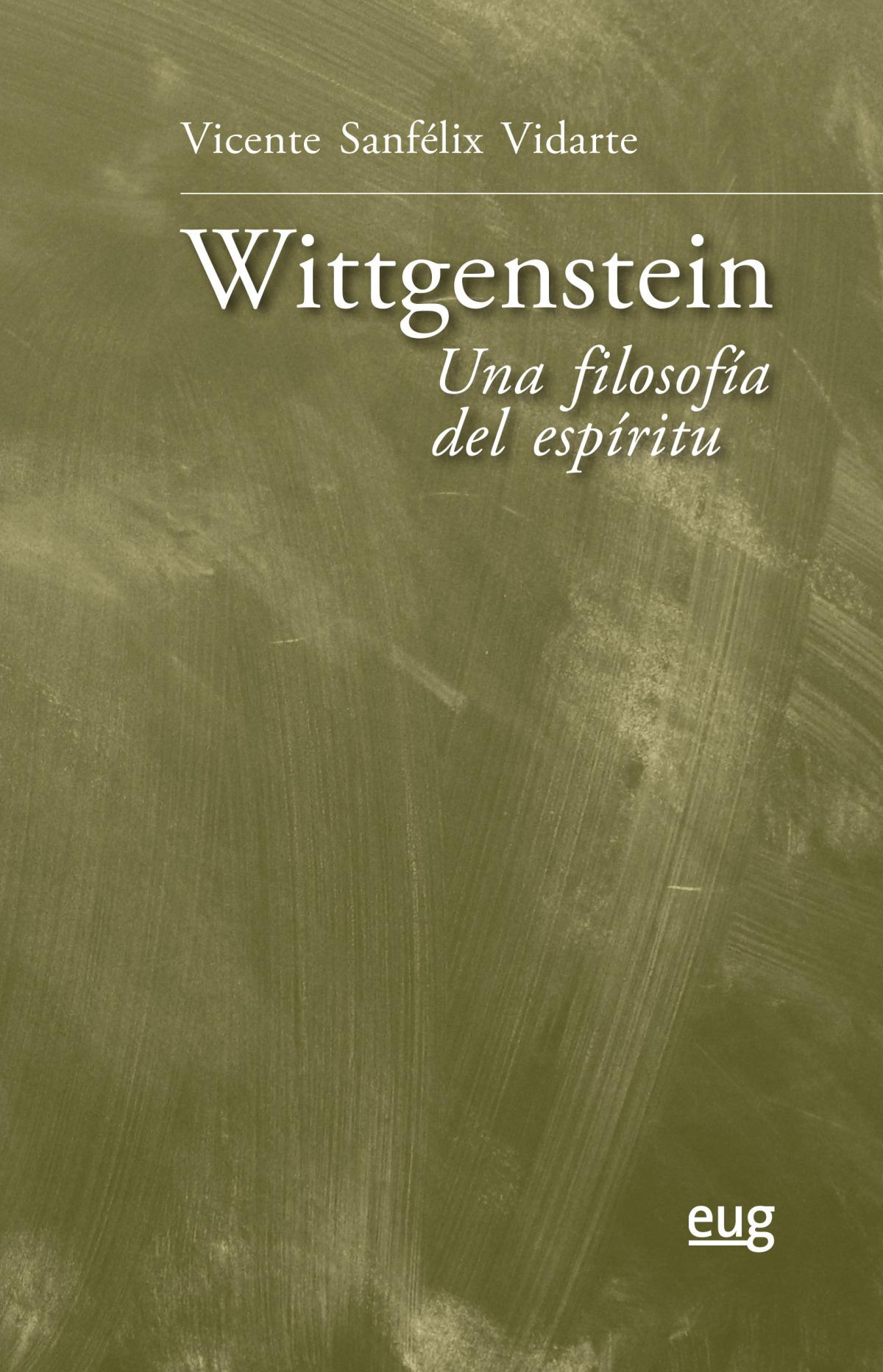 Wittgenstein: una filosofía del espíritu