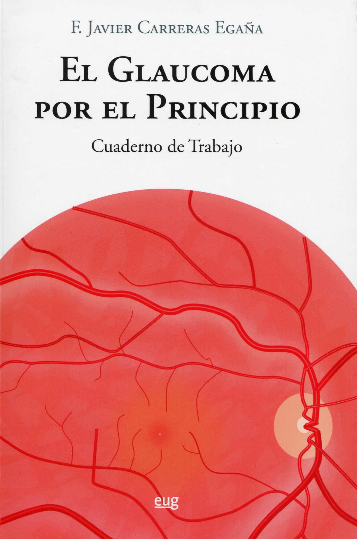El glaucoma por el principio