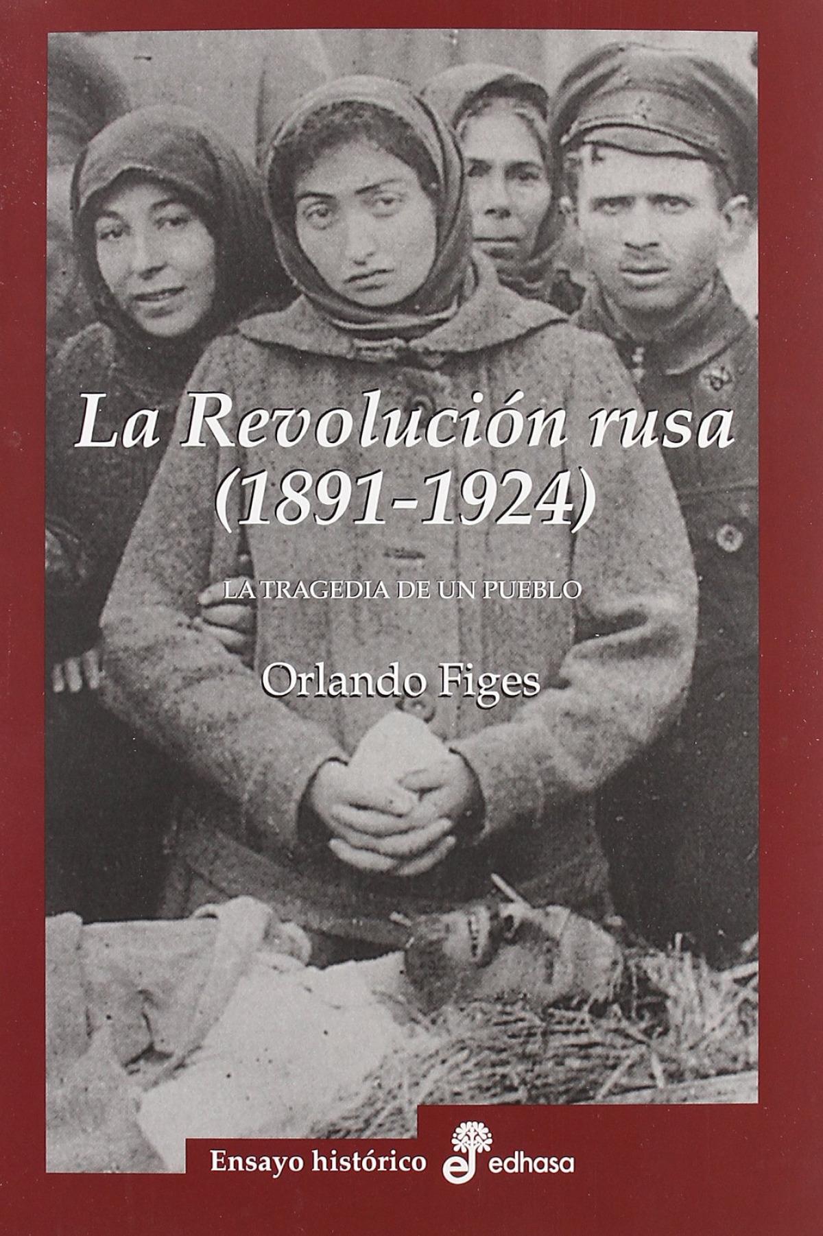La revolución rusa 1891 1924. La tragedia de un pueblo