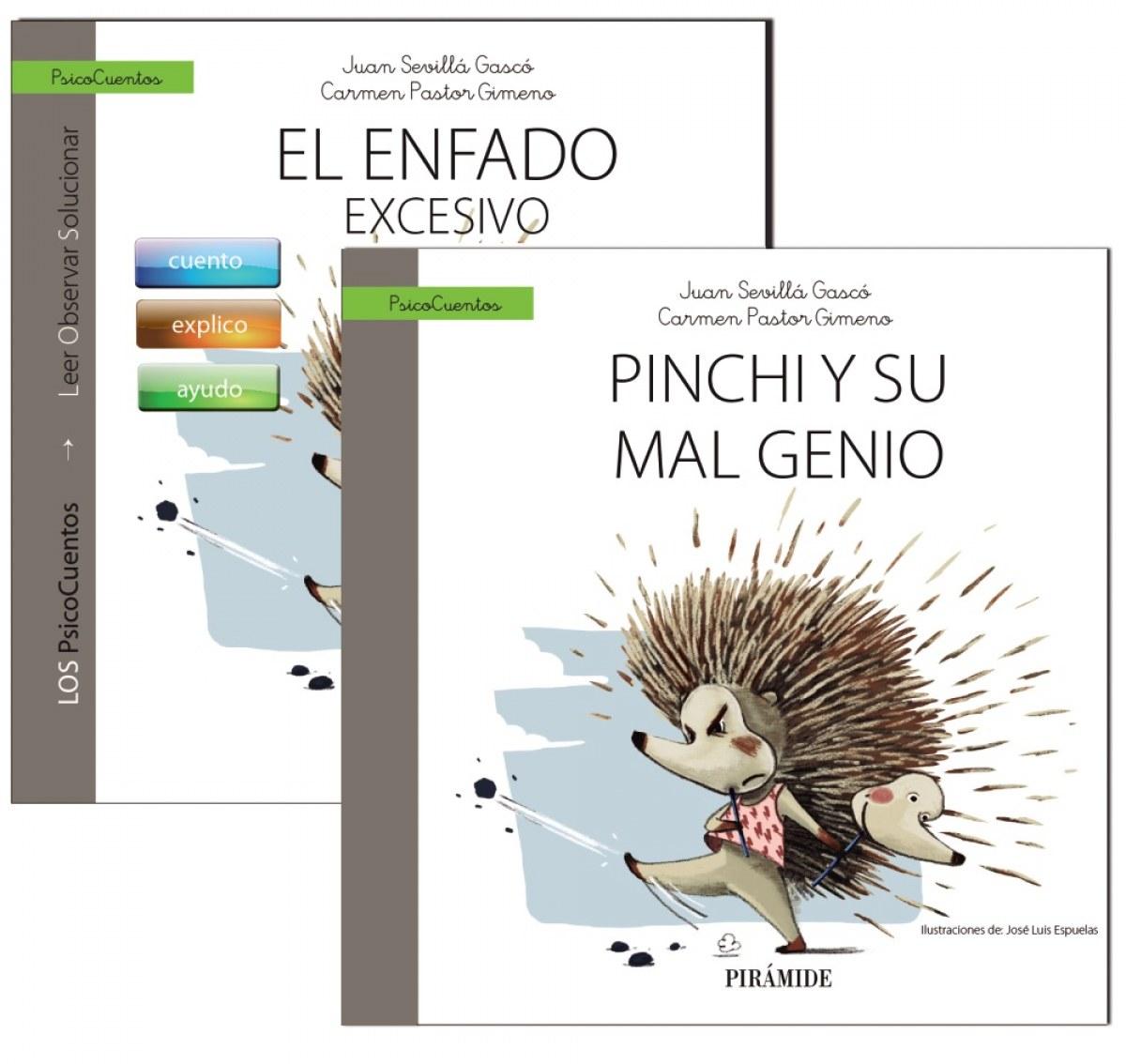 GUÍA: EL ENFADO + CUENTO: PINCHI Y SU MAL GENIO