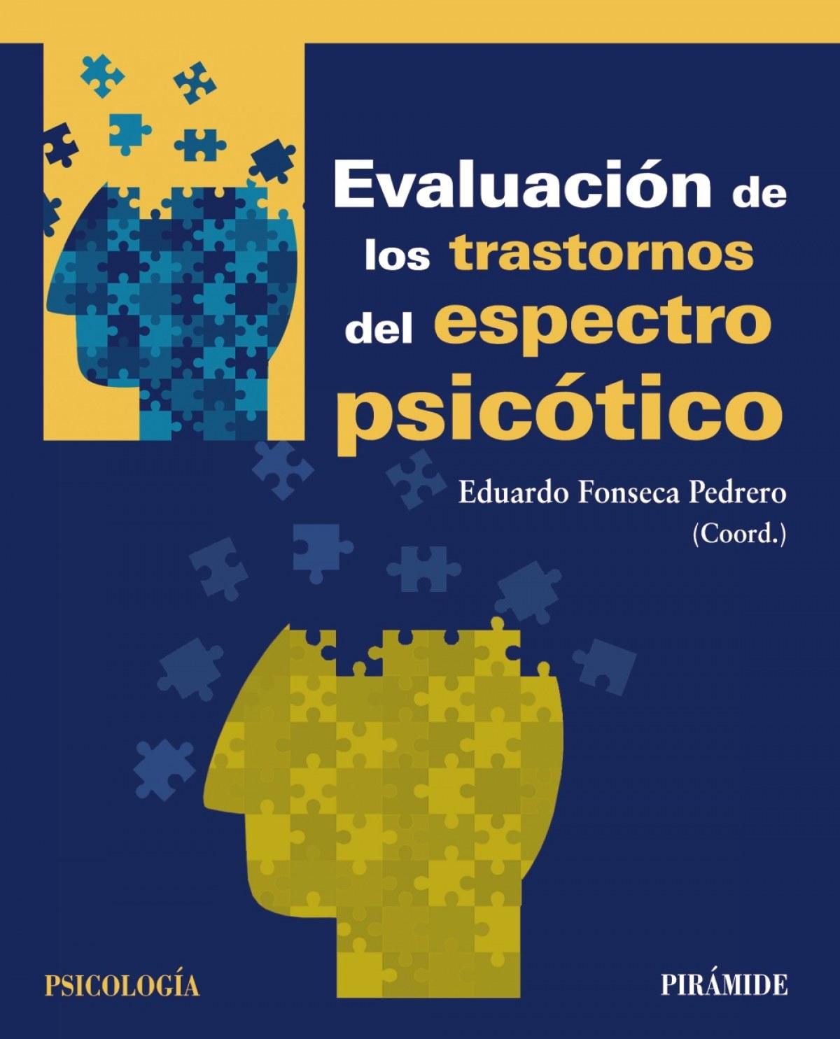 EVALUACIÓN DE LOS TRASTORNOS DEL ESPECTRO PSICÓTICO