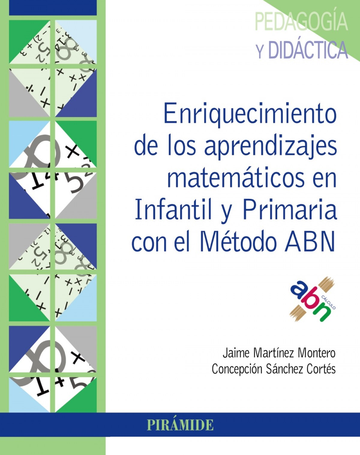 ENRIQUECIMIENTO DE LOS APRENDIZAJES MATEMÁTICOS EN INFANTIL Y PRIMARIA CON EL MÈTODO ABN