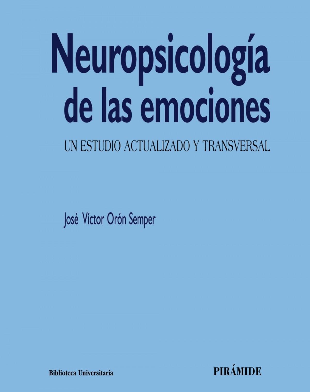 NEUROPSICOLOGÍA DE LAS EMOCIONES