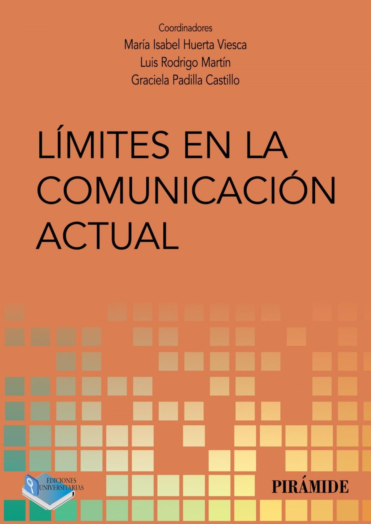 Límites en la comunicación actual