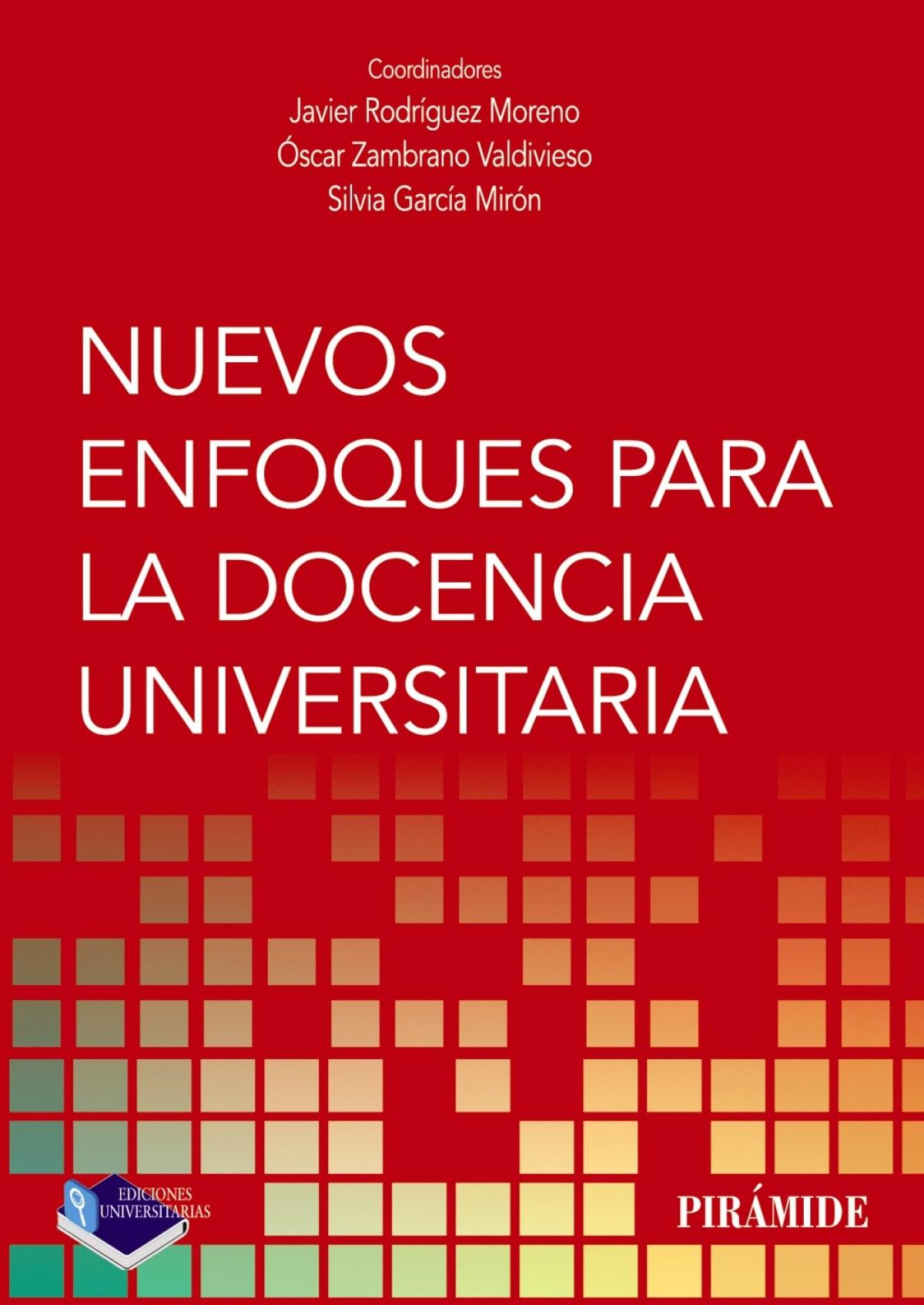 Nuevos enfoques para la docencia universitaria