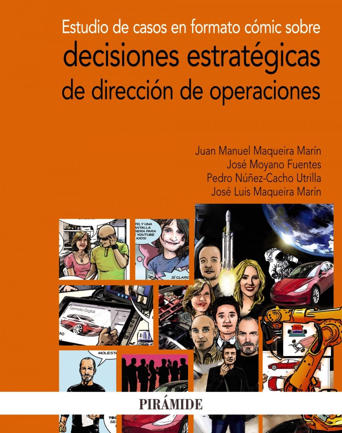 Estudio de casos en formato cómic sobre decisiones estratégicas d