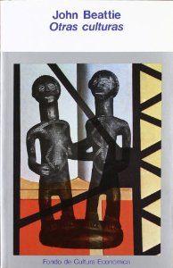 Otras culturas : objetivos, métodos y realizaciones de la antropología social