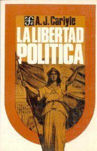 La libertad política : historia de su concepto en la Edad Media y en los tiempos modernos