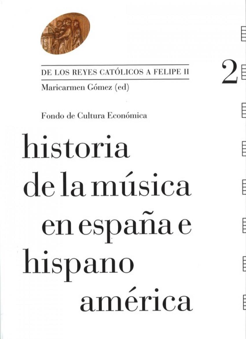 Historia de la música en España e Hispanoamérica, Vol. 2 : De los Reyes católicos a Felipe II