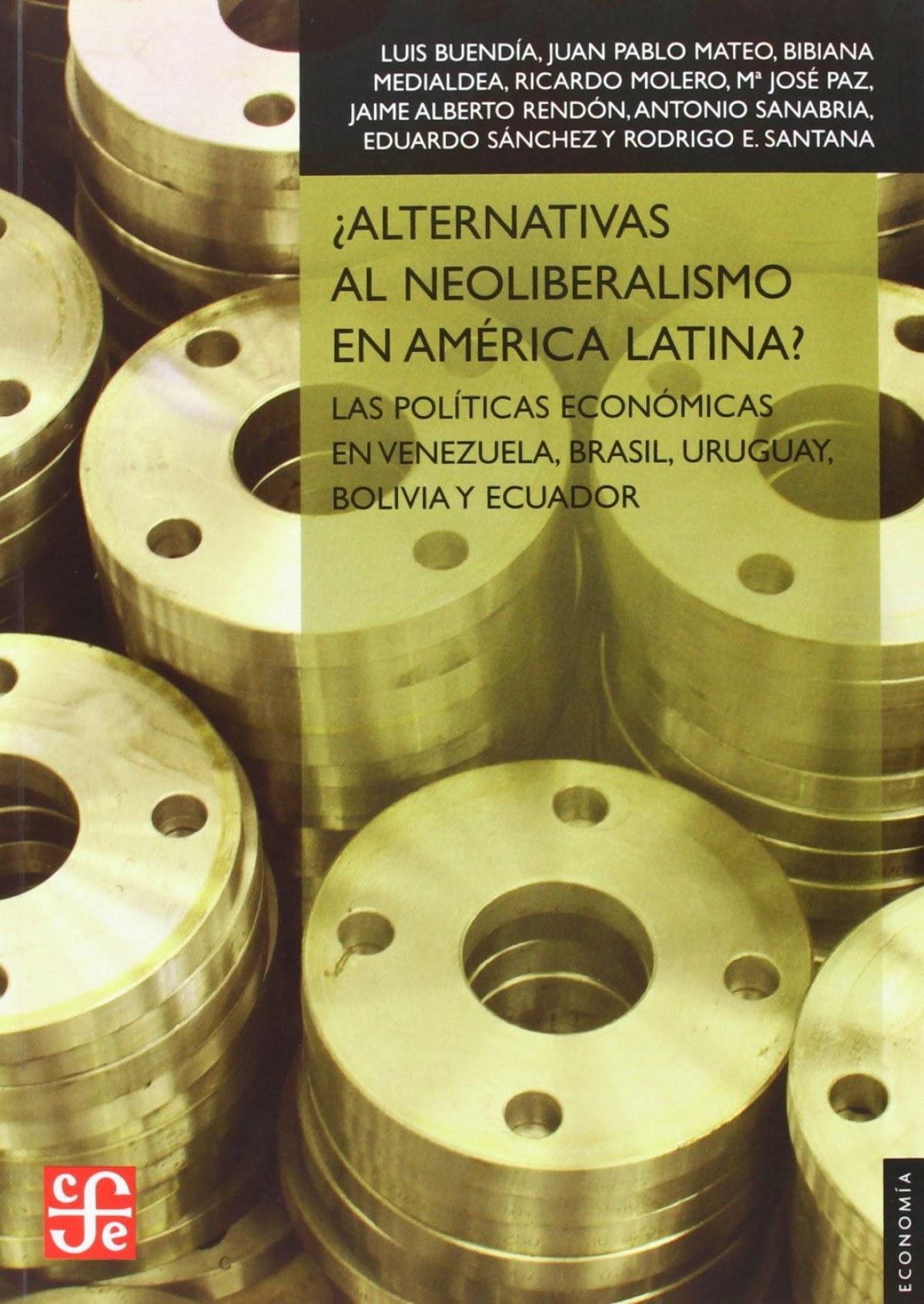 ¿Alternativas al neoliberalismo en América Latina? : Las políticas económicas en Venezuela, Brasil,