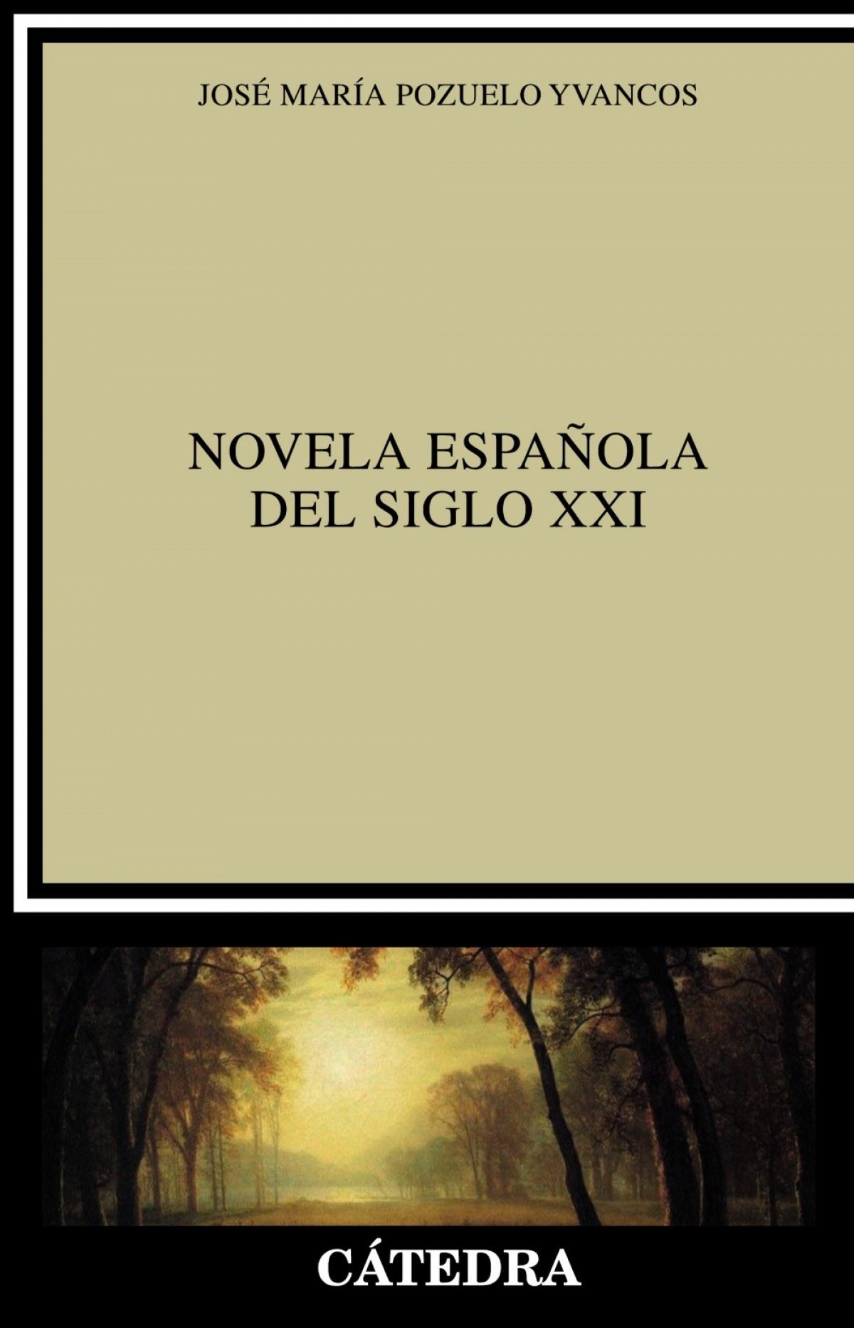 NOVELA ESPAÑOLA DEL SIGLO XXI, LA.(CRITICA ESTUDIOS)