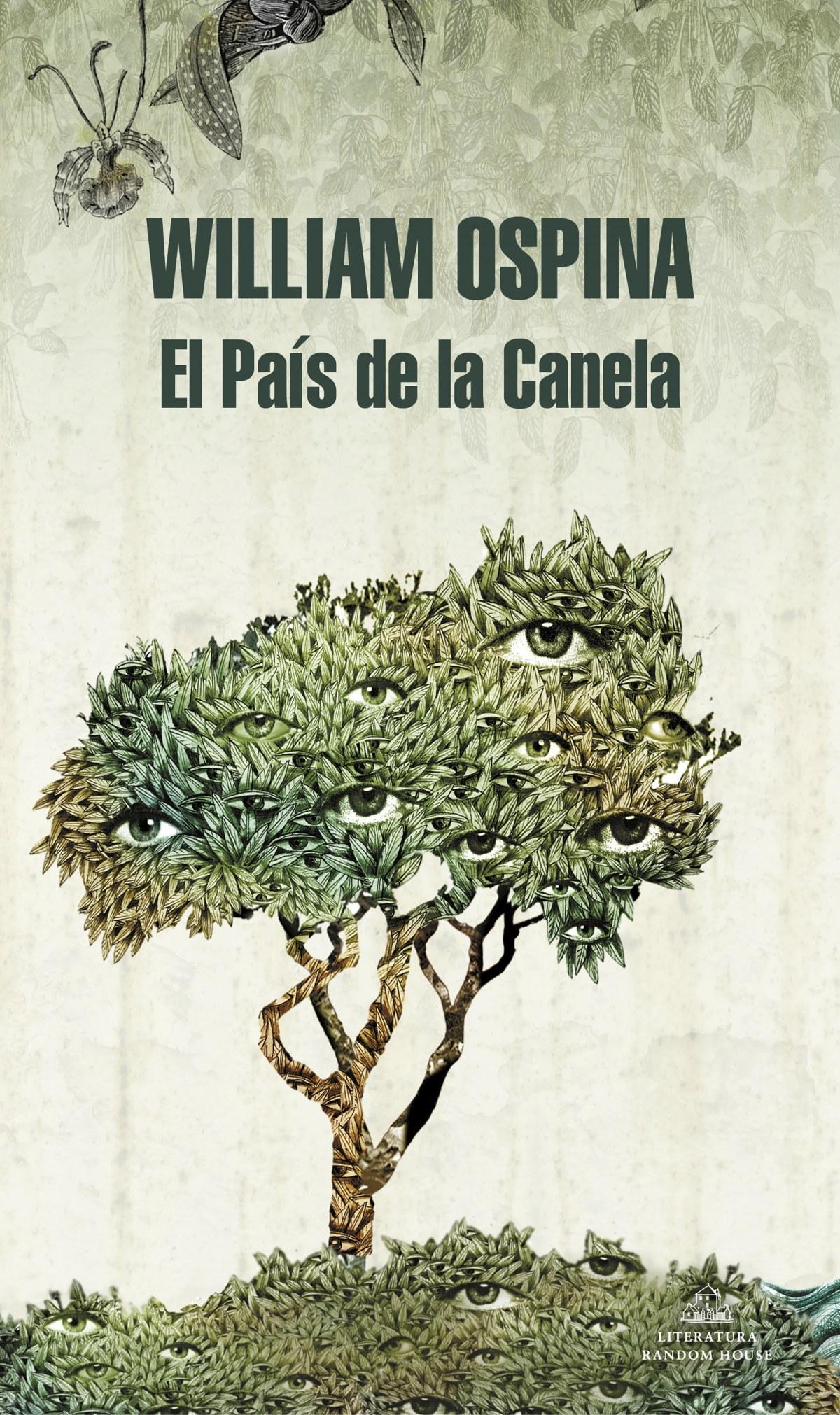 El País de la Canela (Trilogía sobre la conquista del Nuevo Mundo 2)
