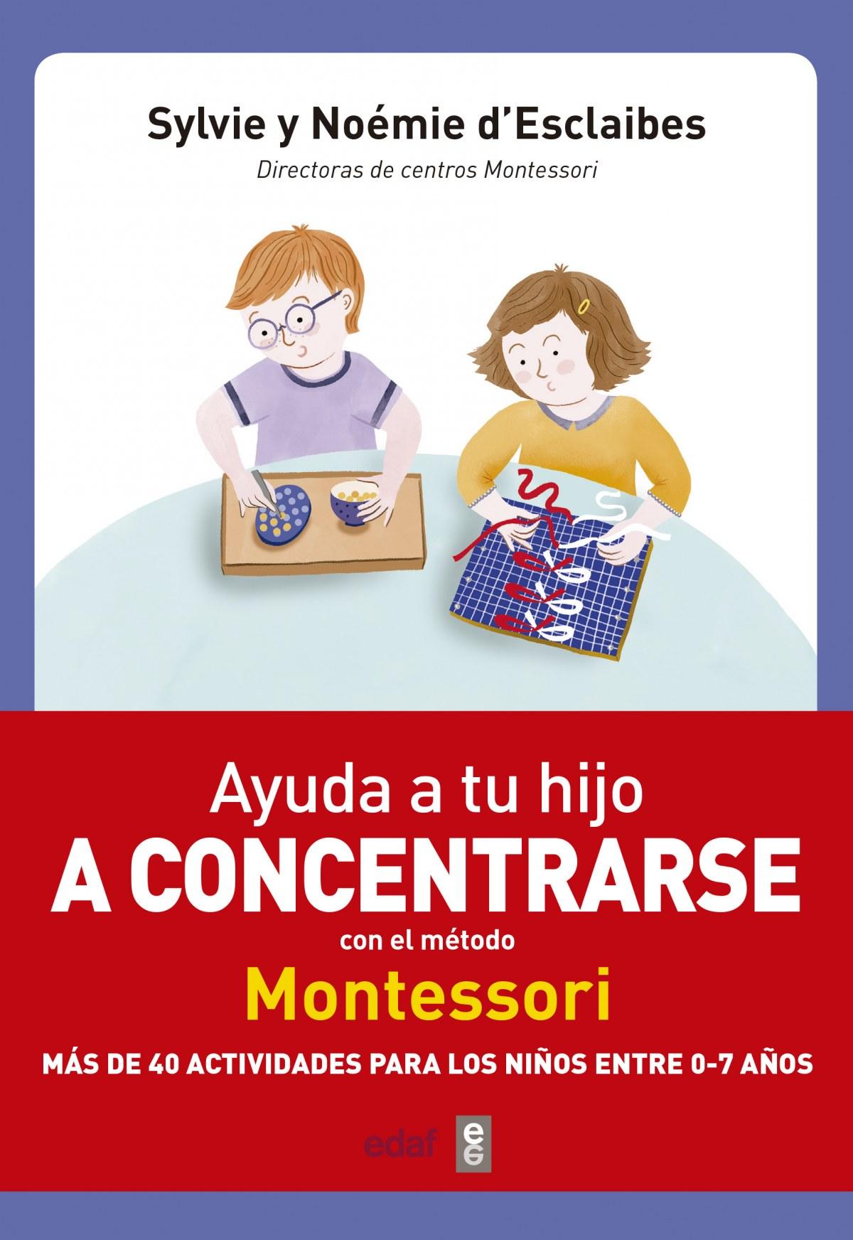 AYUDA A TU HIJO A CONCERTRARSE CON EL MÈTODO MONTESSORI