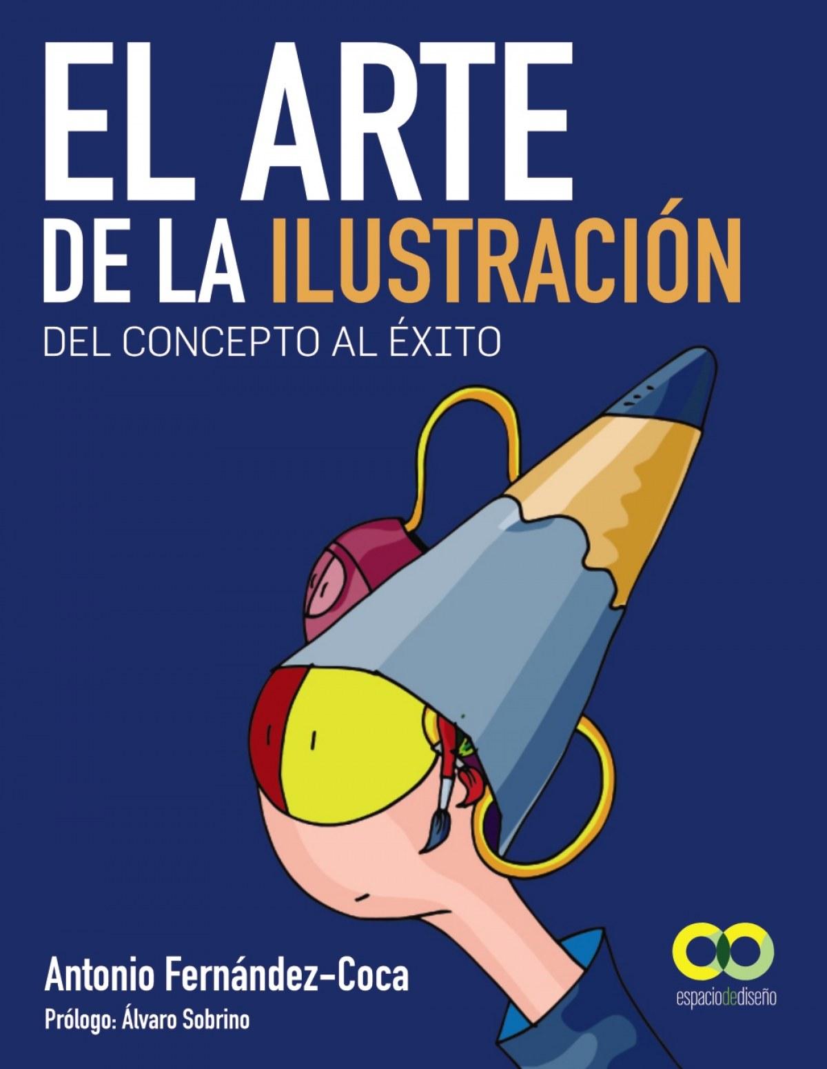El arte de la ilustración.Del concepto al éxit 9788441532786