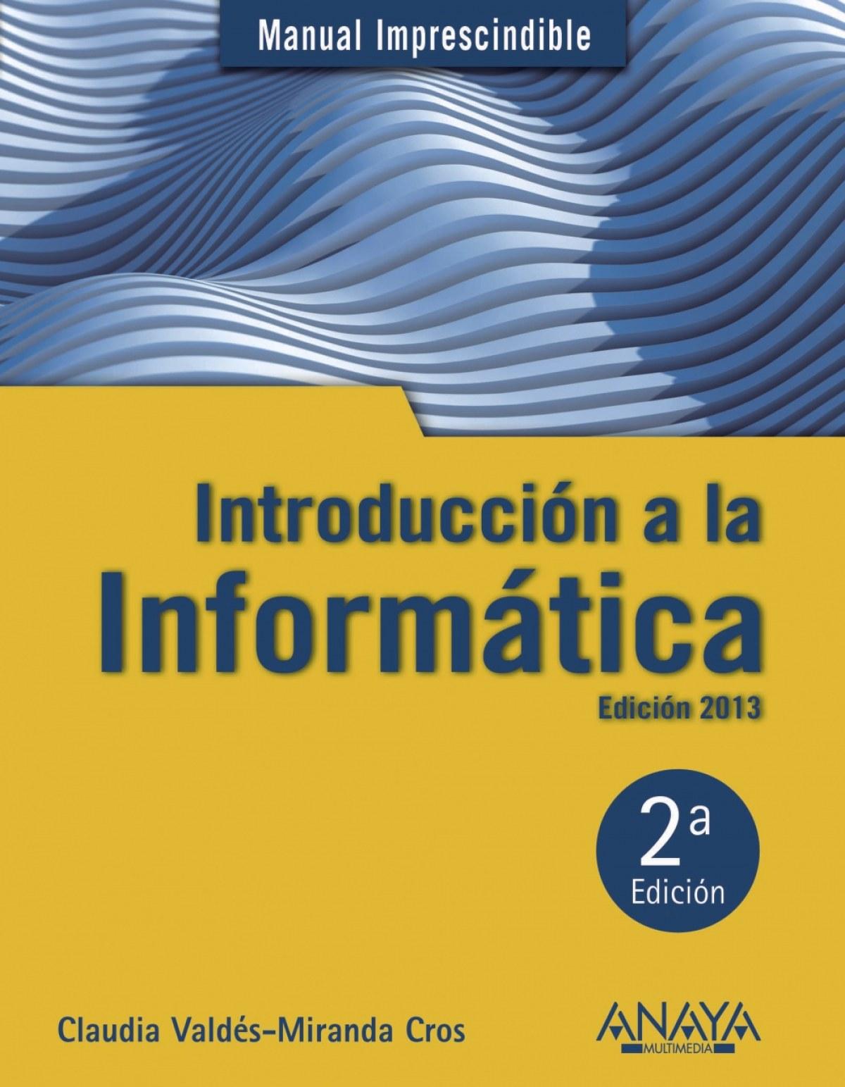 Introducción a la informática 9788441532861