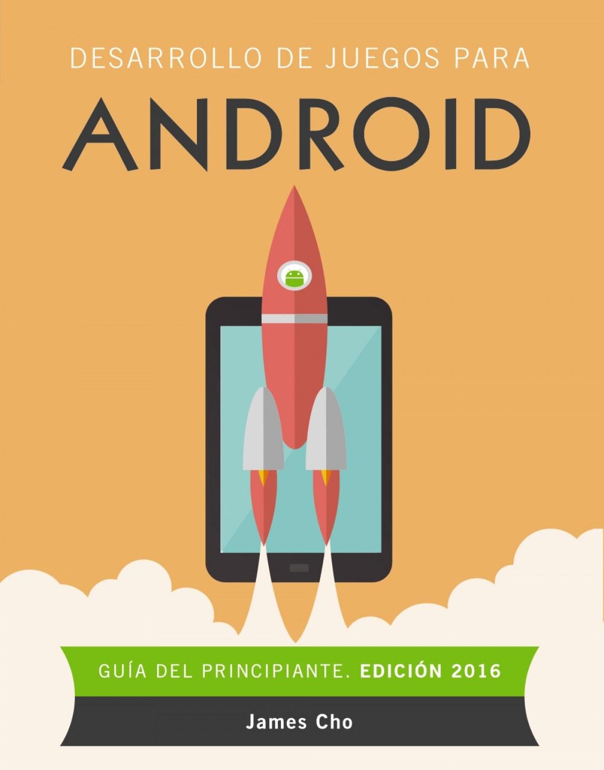 Desarrollo de juegos para android 9788441537491