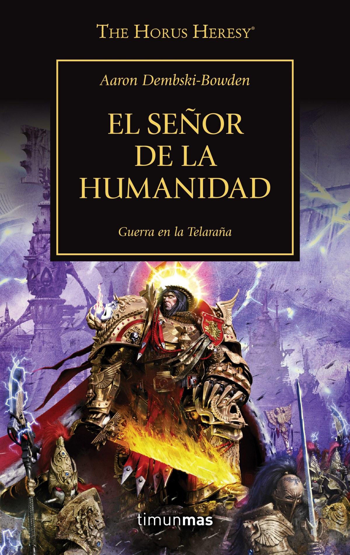 The Horus Heresy nº 41/54 El Señor de la Humanidad