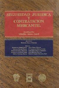 Seguridad Jurídica y Contratación Mercantil