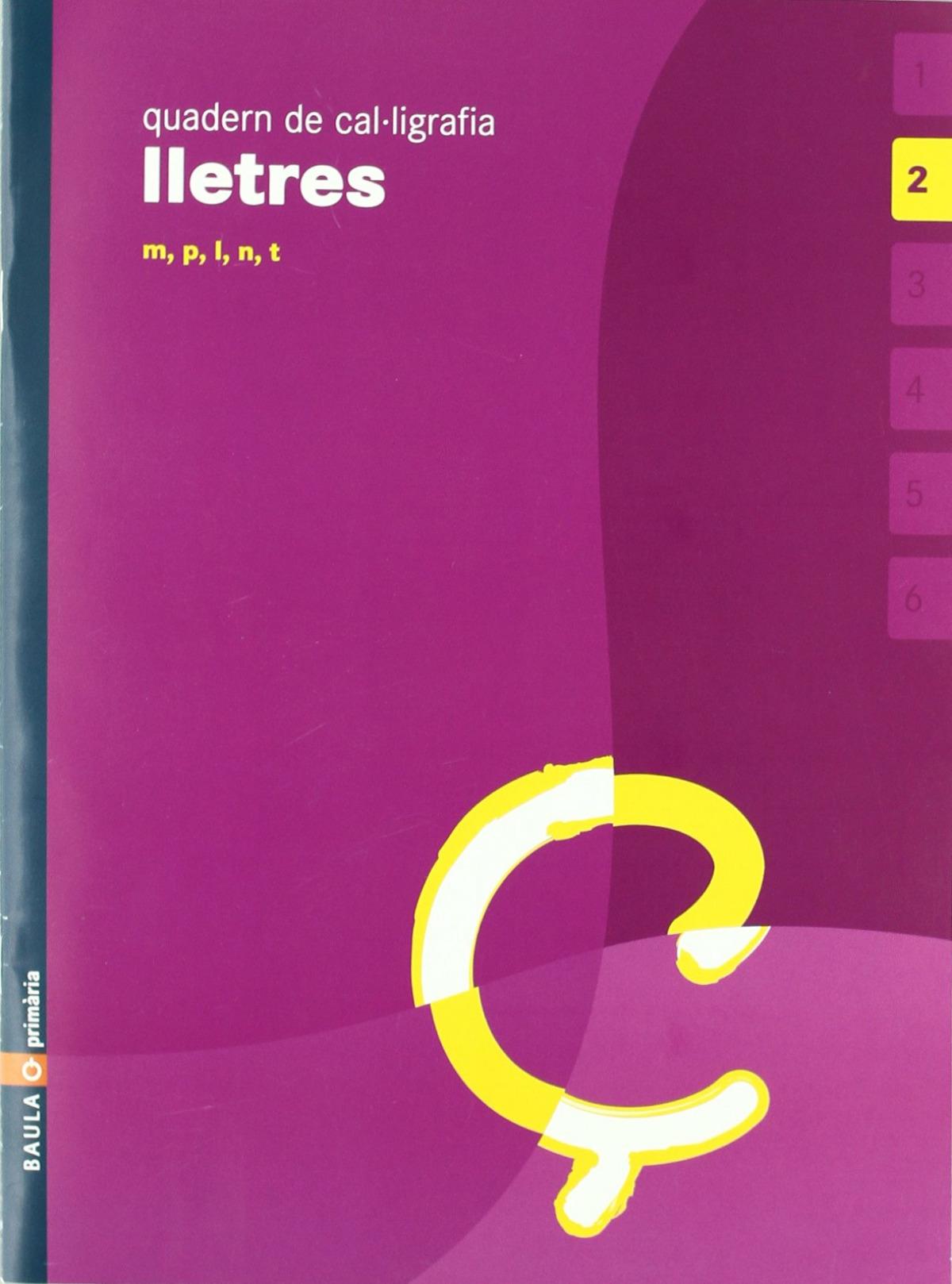 (CAT).(05).2.QUAD.CAL·LIGRAFIA LLETRES (3ANYS)/(M-P-L-N-T)