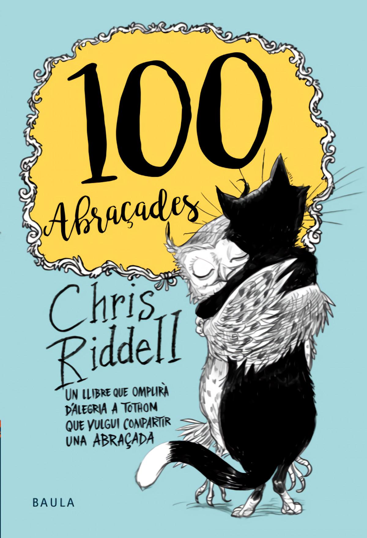 100 ABRAçADES