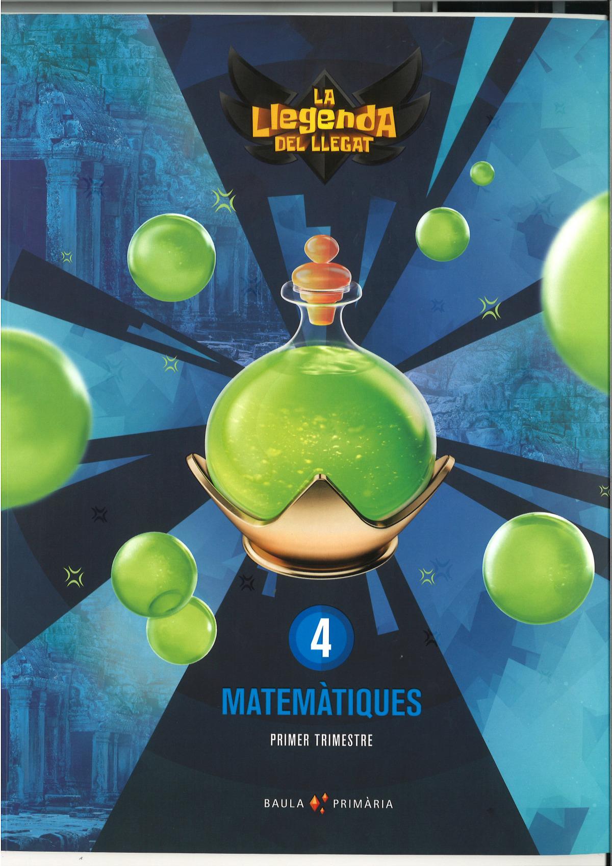 Matemàtiques 4t primària LA La Llegenda del Llegat