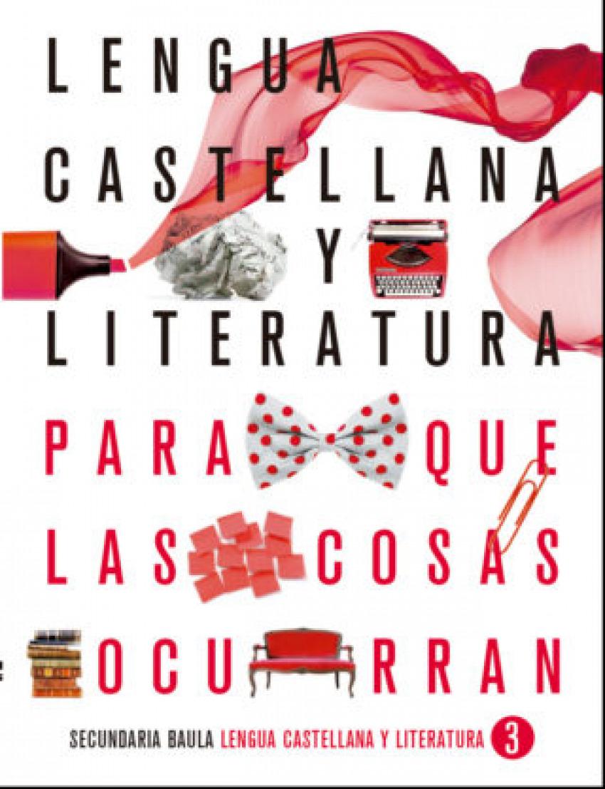 Lengua castellana y literatura 3º ESO LA PQLCO