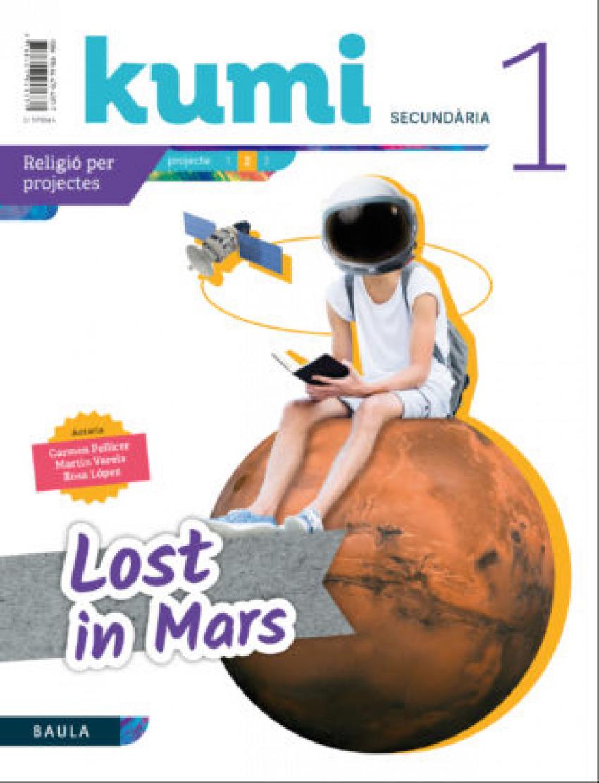 Lost in Mars 1r ESO Projecte Kumi