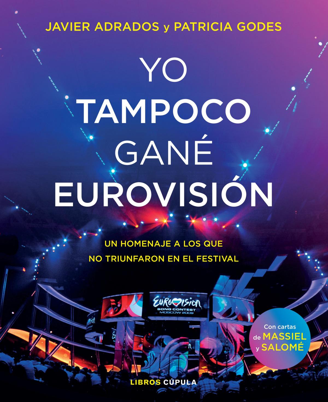 Yo tampoco gané Eurovisión