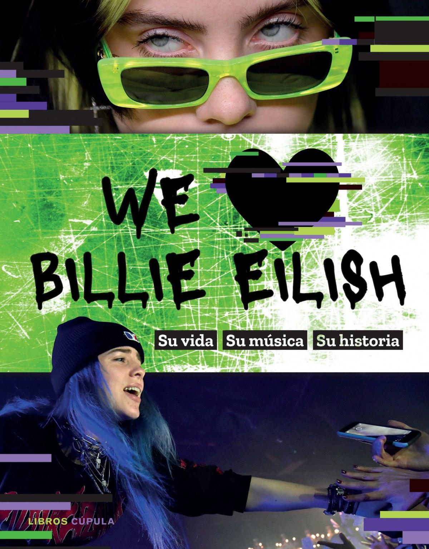 We love Billie Eilish