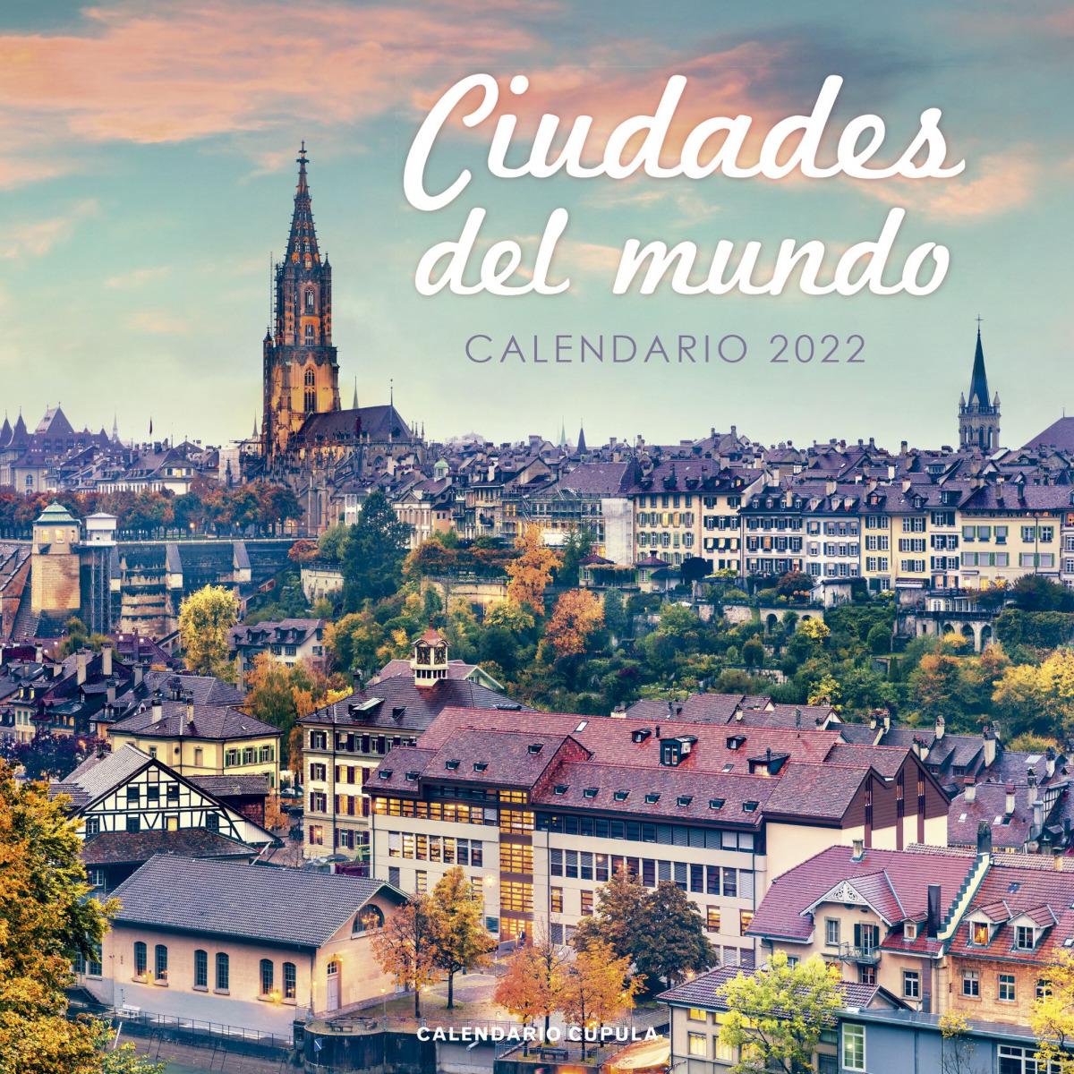 Calendario Ciudades del mundo 2022