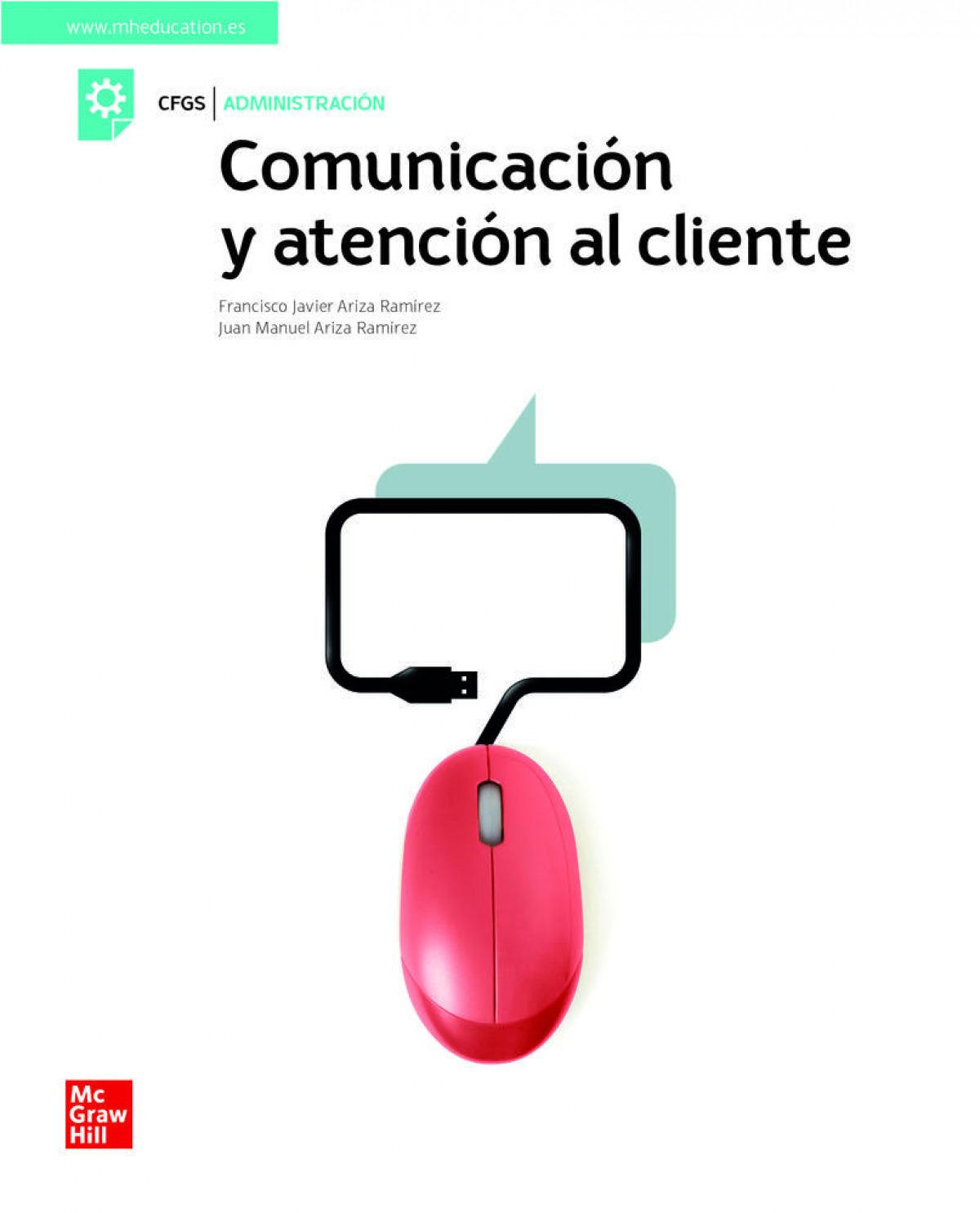 Comunicacion y atencion al cliente. Grado superior
