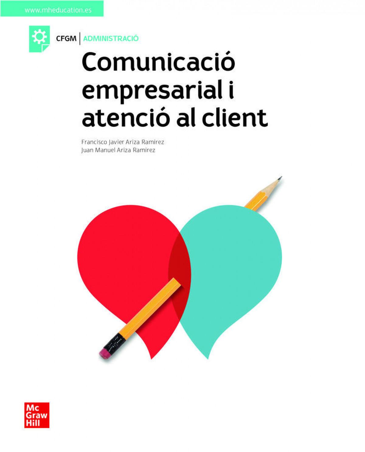 Comunicacio empresarial y atencio al client. Grau mitja