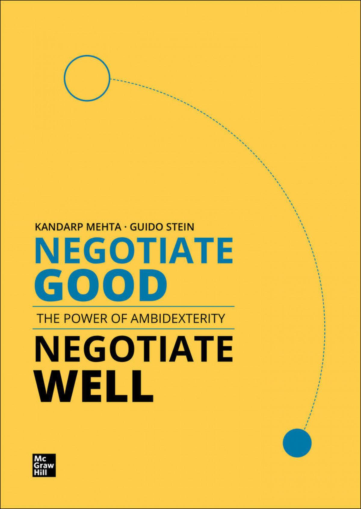 Negotiate Good, Negotiate Well