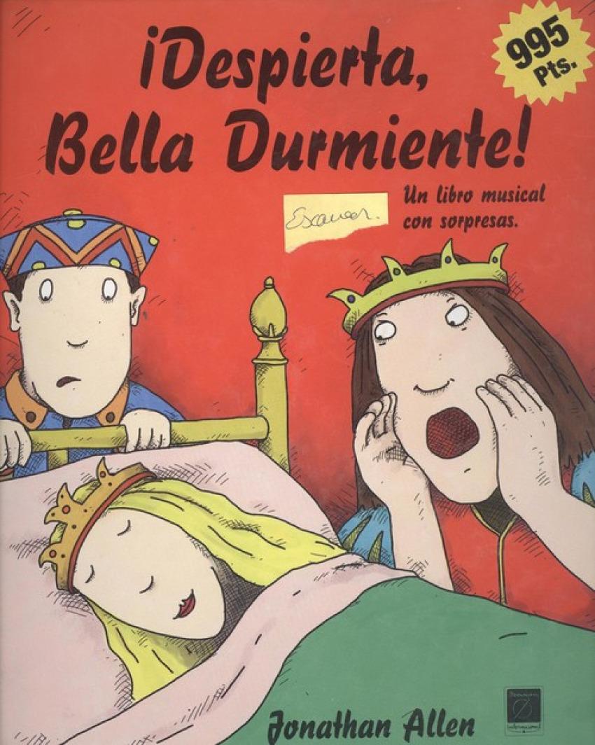 DESPIERTA BELLA DURMIENTE!