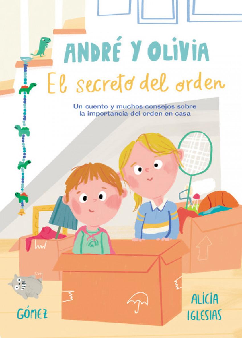 ANDRÈ Y OLIVIA Y EL SECRETO DEL ORDEN
