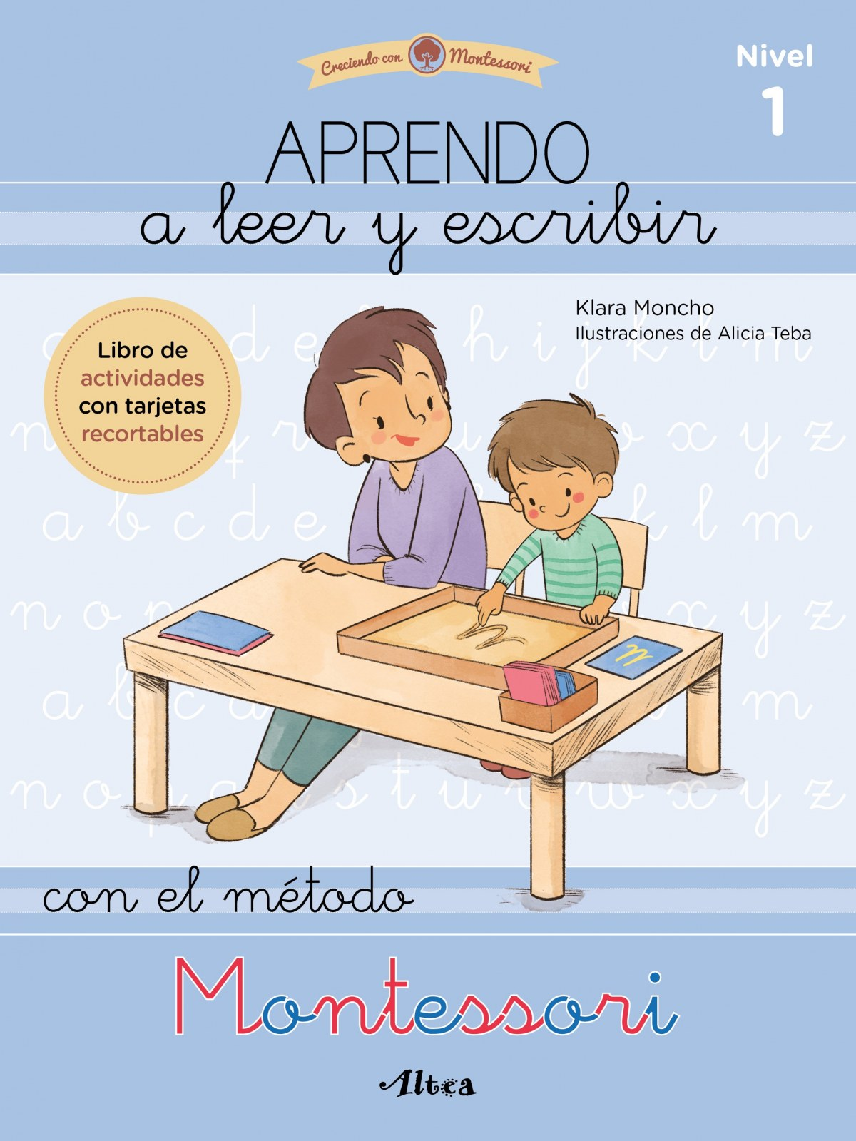 Aprendo a leer y escribir con el método Montessori 1